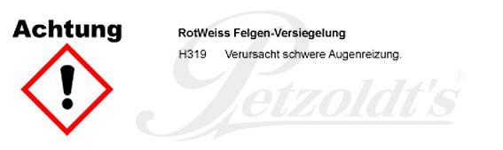 Felgen-Versiegelung, RotWeiss CLP/GHS Verordnung