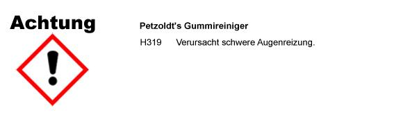 Petzoldt's Kfz-Gummireiniger, CLP/GHS Verordnung